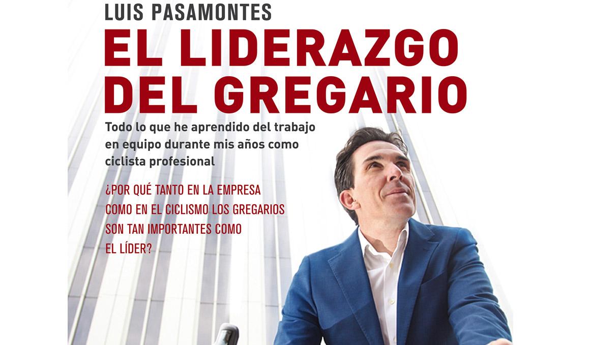"""Luis Pasamontes publica """"El liderazgo del gregario"""""""
